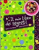 Il mio libro dei segreti. Guai a chi sbircia senza permesso! La banda delle ragazzine. Con adesivi