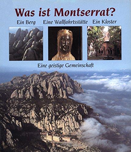 Was ist Montserrat? por Maur M., Lechner, Bernhard Boix i Selva