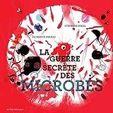 """Afficher """"La Guerre secrète des microbes"""""""