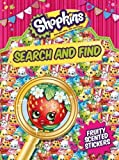 Shopkins: Search and Find (with fruity-scented stickers) (Shopkins Search & Find)