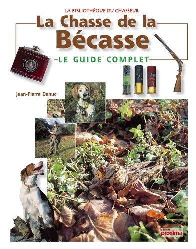 La chasse de la bécasse par Jean-Pierre Denuc