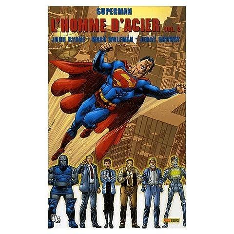 Superman : l'homme d'acier, Tome 2
