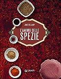Scarica Libro L anima delle spezie 1 (PDF,EPUB,MOBI) Online Italiano Gratis