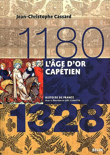 L'Age d'or captien (1180-1328)