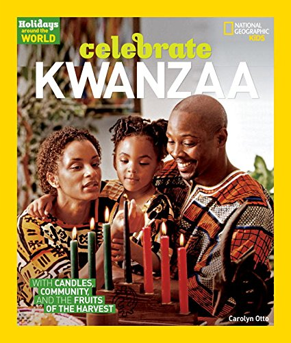 Holidays Around the World: Celebrate Kwanzaa: With Candles, Community, and the Fruits of the Harvest (Holidays Around the World (Paperback))