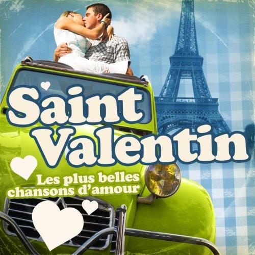 Saint valentin les plus belles chansons d 39 amour de various artists sur amazon music - Les plus belles images de saint valentin ...