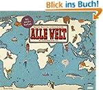 Alle Welt - Der Landkartenkalender 2017