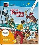 Piraten an Bord: 600 Hörerlebnisse und Sounds unter den Klappen (Antippen, Spielen, Lernen!)