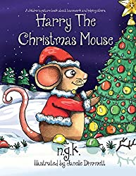Harry The Christmas Mouse (Harry The Happy Mouse)