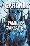 Famille parfaite - A Vue d'Oeil - 09/02/2016