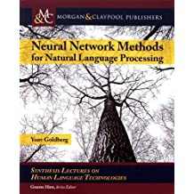 Neural Network Methods for Natural Language Processing
