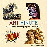Art minute - 200 concepts clés expliqués en un instant