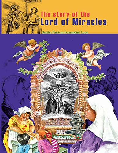 The story of the Lord of Miracles por Bertha Fernandini León