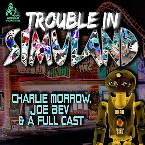 Trouble in Simuland  Audiolibri