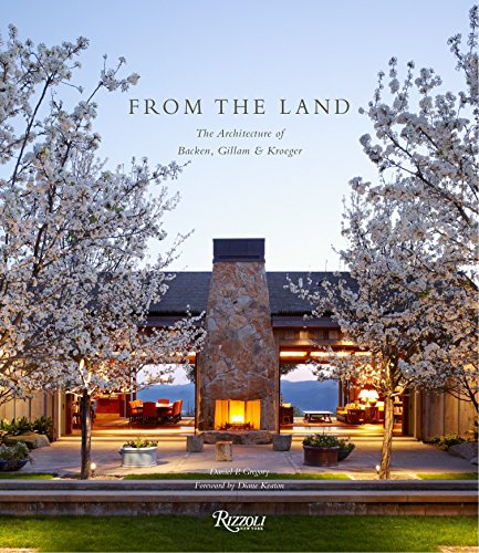 From the Land: Backen, Gillam, and Kroeger Architects