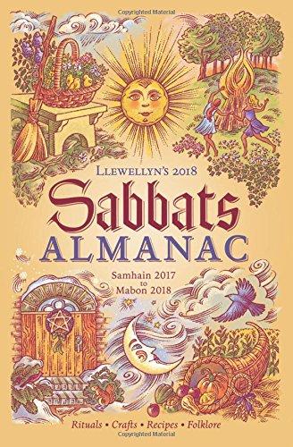 Llewellyn's Sabbats Almanac 2018: Samhain 2017 to Mabon 2018 (Almanacs 2018)