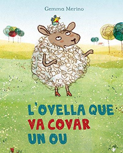 L'ovella que va covar un ou (PICARONA)