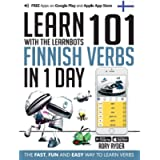 Learn 101 Finnish Verbs In 1 Day: With LearnBots