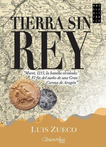 Tierra sin rey (Spanish Edition)