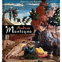 Andrea Mantegna: 170+ Italian Renaissance Paintings (English Edition)