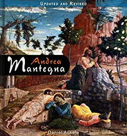Andrea Mantegna: 170+ Italian Renaissance Paintings (English Edition) par [Ankele, Daniel]
