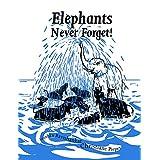 Elephants Never Forget (Paperback)
