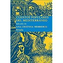 Cuentos populares del Mediterraneo (Las Tres Edades/ Biblioteca de Cuentos Populares nº 6)