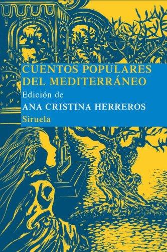 Cuentos populares del Mediterraneo (Las Tres Edades/ Biblioteca de Cuentos Populares)