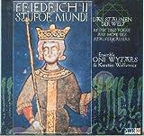Friedrich II Stupor Mundi