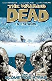[The Walking Dead En Espanol, Tomo 2: Kilometros Altras (Walking Dead (6 Stories))] [By: Kirkman, Robert] [December, 2013]