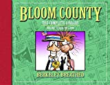 Bloom County: The Complete Library, Vol. 3: 1984-1986 (Bloom County Library) by Berkeley Breathed (2010-10-26)