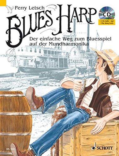 Blues Harp: Der einfache Weg zum Blues-Spiel auf der Mundharmonika. Mundharmonika. Lehrbuch mit CD. (Schott Pro Line)