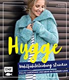 Hygge Wohlfühlkleidung stricken – Pullis, Cardigans und mehr im Oversize-Look