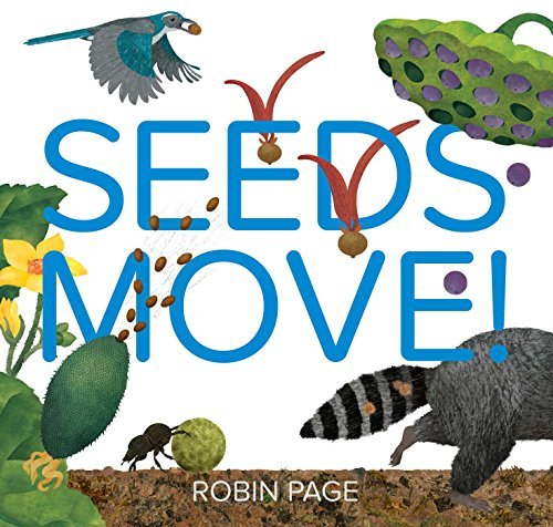 Seeds Move! por Robin Page