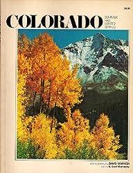 Colorado: Summer, Fall, Winter, Spring