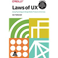 Laws of UX: Using Psychology to Design Better Products & Services (Greyscale Indian Edition)