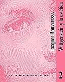 Wittgenstein y la estética (Spanish Edition)