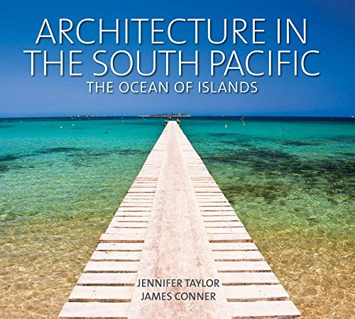 Architecture in the South Pacific: The Ocean of Islands by Jennifer Taylor (2014-07-31)
