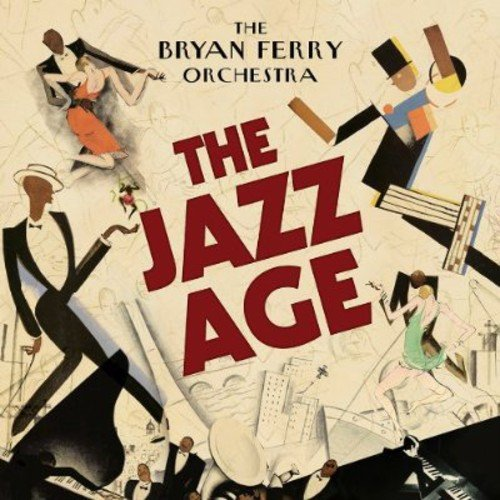The Bryan Ferry Orchestra: The Jazz Age (Audio CD)