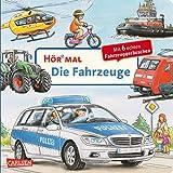 Hör mal (Soundbuch): Die Fahrzeuge