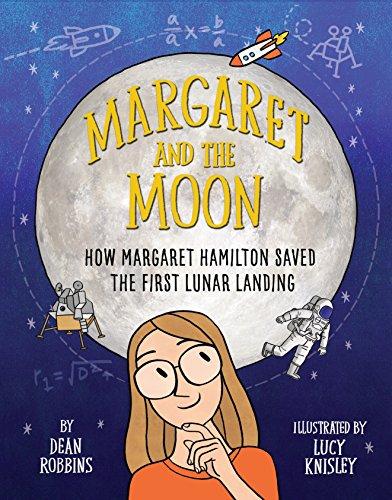 Margaret And The Moon por Dean Robbins
