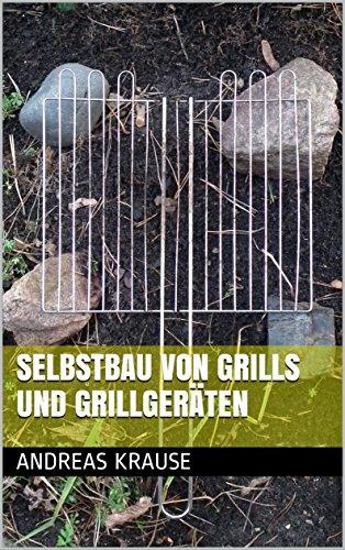 Selbstbau von Grills und Grillgeräten