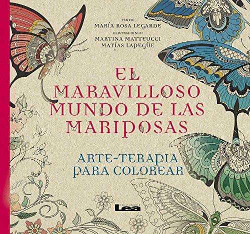 El Maravilloso Mundo de Las Mariposas (Arte Terapia) por Maria Rosa Lagarde