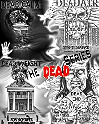 The Dead Series (Books One, Two, Three and Four)