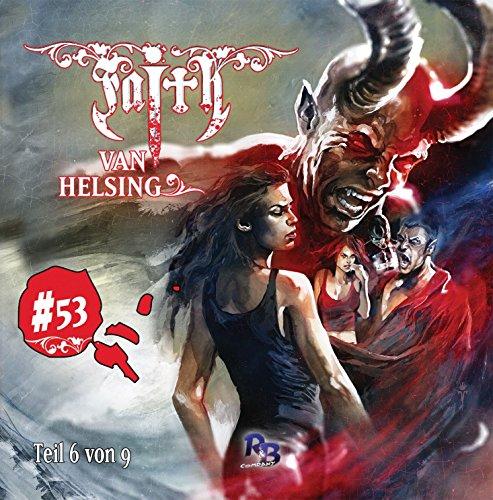Faith - The Van Helsing Chronicles (53) Kampf der Giganten (6/9) - R & B Company 2016