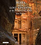 [( Petra and the Lost Kingdom of the Nabataeans )] [by: Jane Taylor] [Nov-2012]