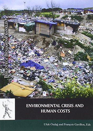 Environmental crisis and human costs (Biblioteca Benjamin Franklin) por Ufuk Özdag
