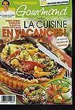 VIE PRATIQUE GOURMAND N°194, 29 JUILLET-11 AOUT 2010. LA CUISINE EN VACANCES, DES...