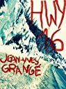 HWY16 par Grangé