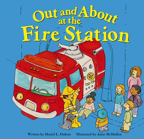 Out and about at the Fire Station (Field Trips (Picture Window Paperback))